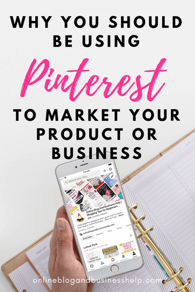 """Hand holding an iPhone with the text """"Why You Should Be Using Pinterest To Market Your Product or Business"""""""