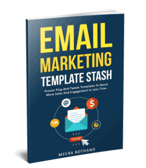 Email Marketing Template Stash Ebook by Meera Kothand