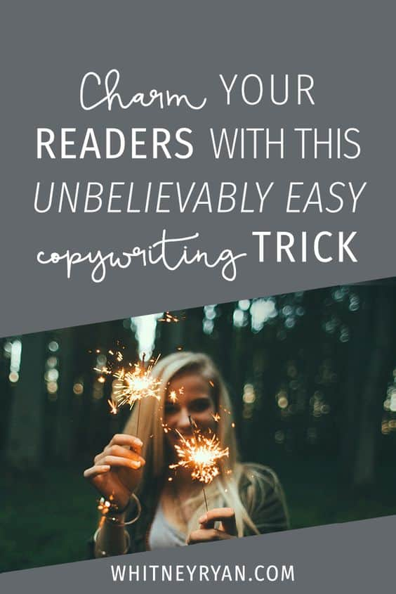 Charm your readers with this unbelievably easy copywriting trick