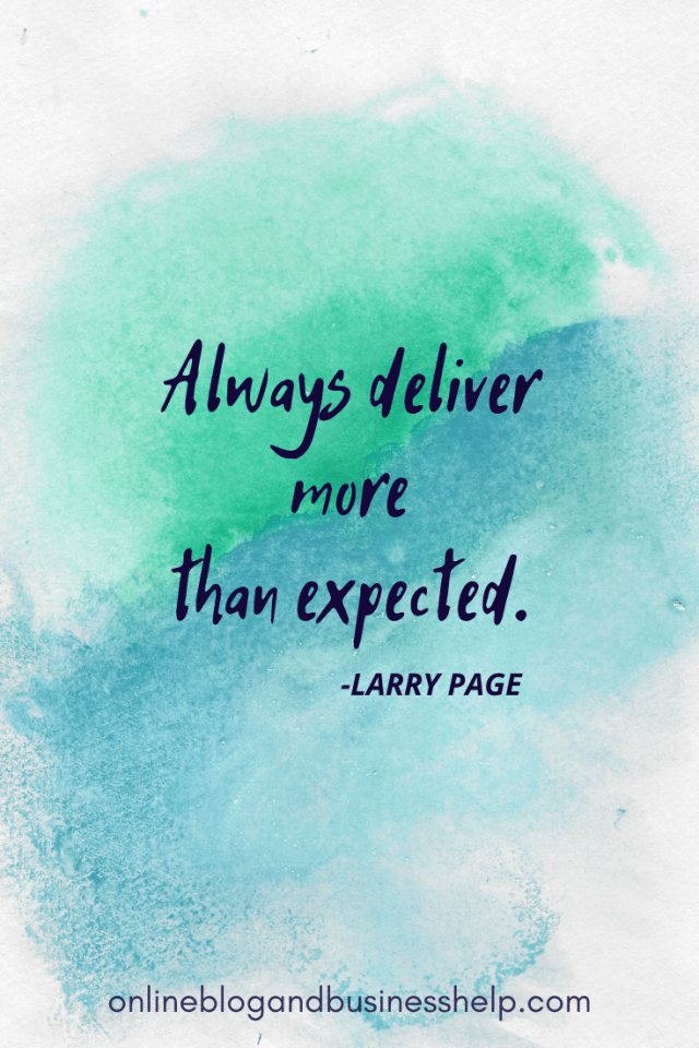 """Quote Image: """"Always deliver more than expected."""" - Larry Page"""