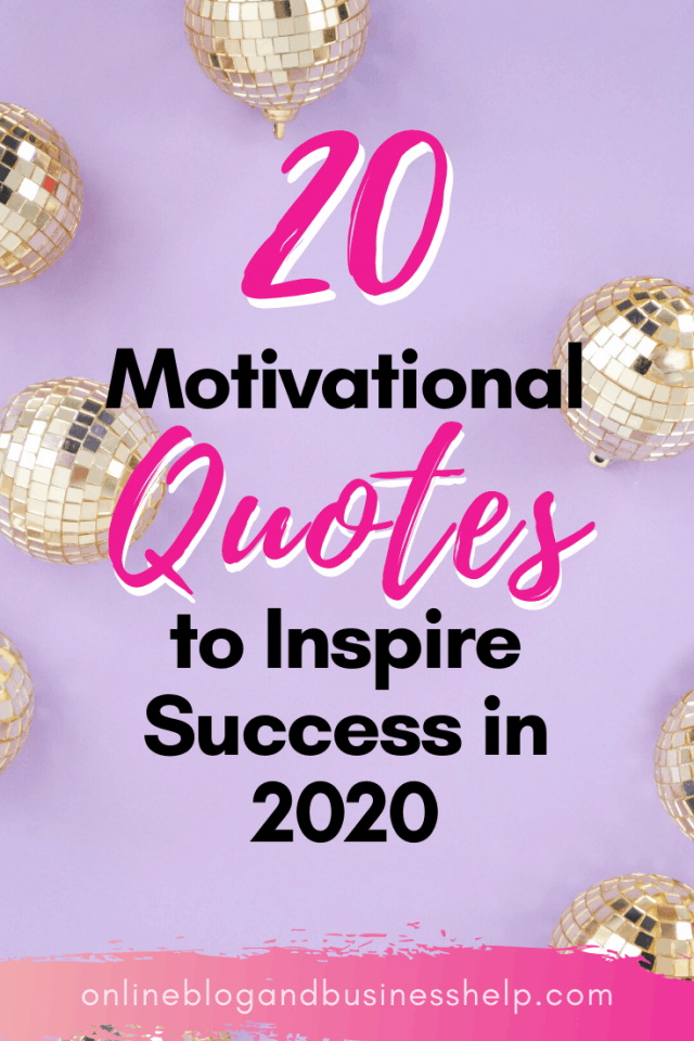 """Text """"20 Motivational Quotes to Inspire Success in 2020"""" on a purple background"""