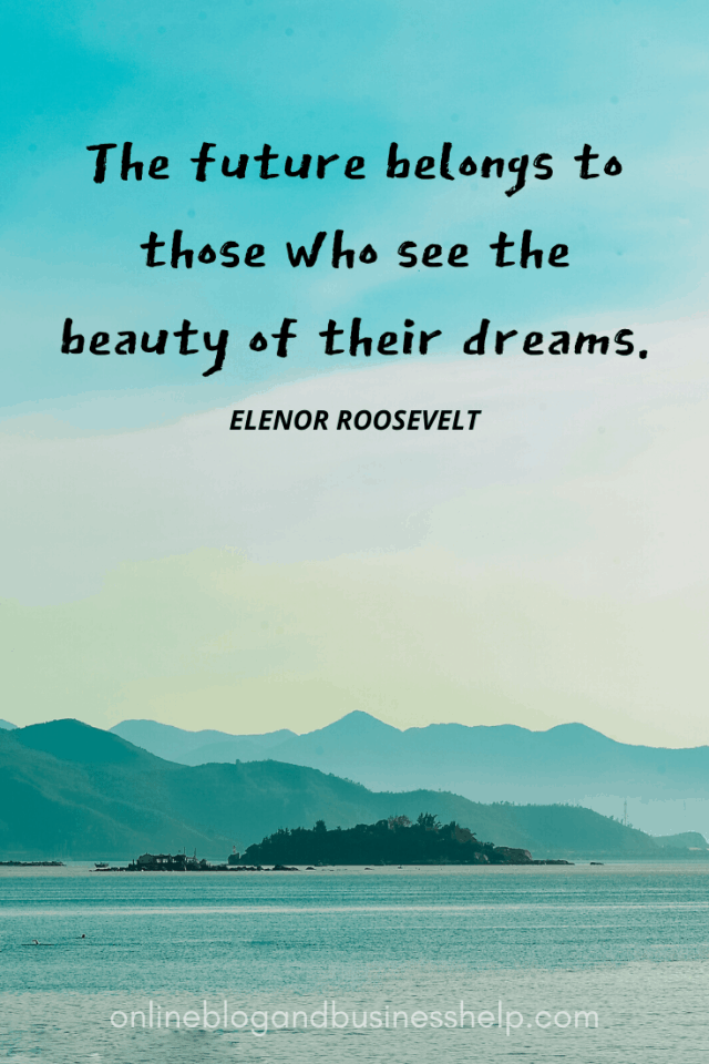 Image Quote: The future belongs to those who see the beauty of their dreams. - Eleanor Roosevelt