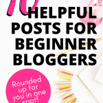 10 Helpful Posts for Beginner Bloggers