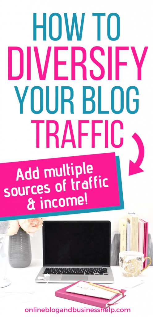 How to Diversify Your Blog Traffic - Add Multiple Sources of Traffic and Income