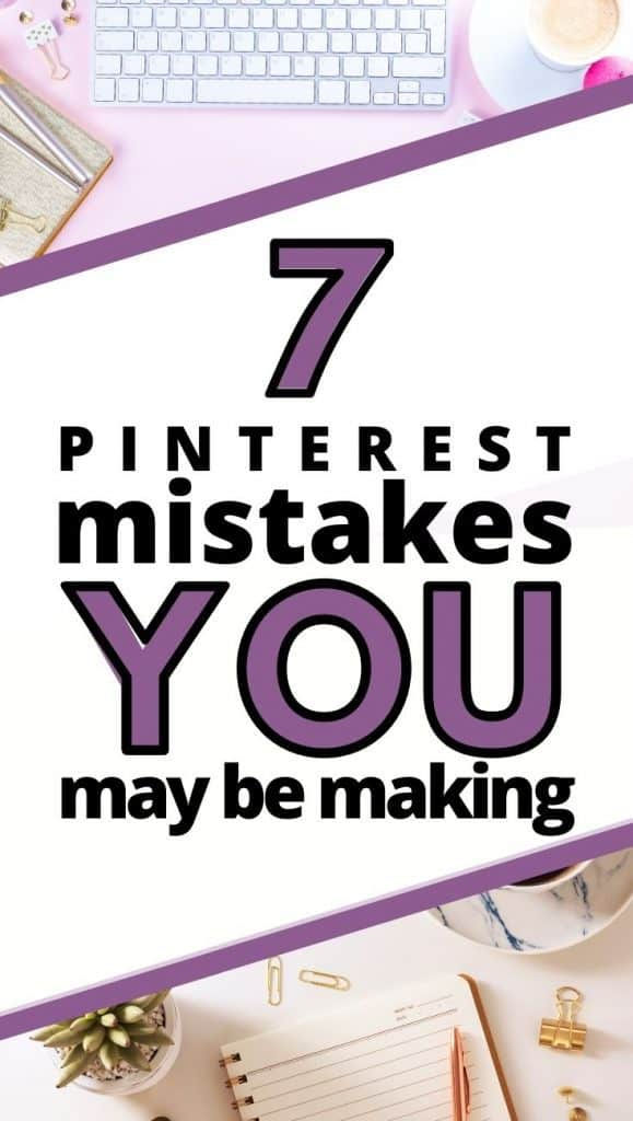 Common Pinterest Mistakes You May Be Making