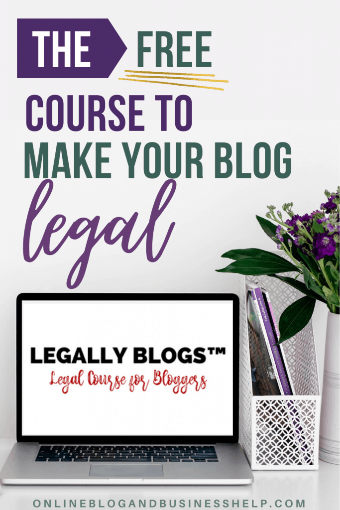 The Free Course to Make Your Blog Legal graphic