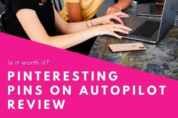 Pinteresting Pins on Autopilot Review