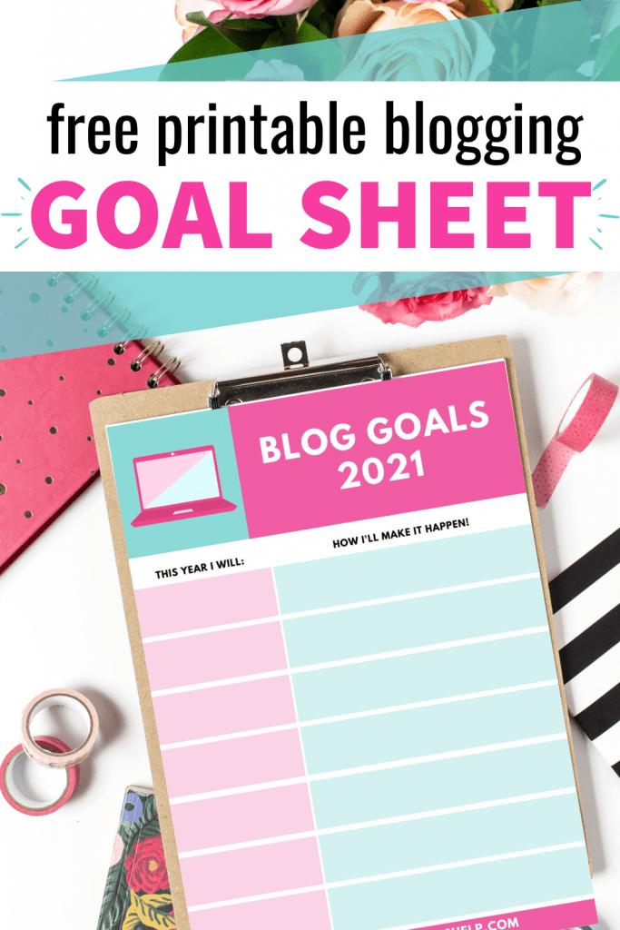 Free Printable Blogging Goal Sheet 2021