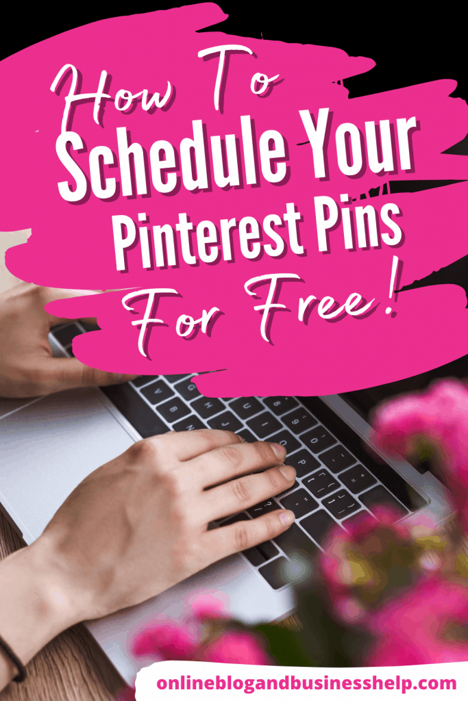 how to schedule Your Pinterest Pins for Free