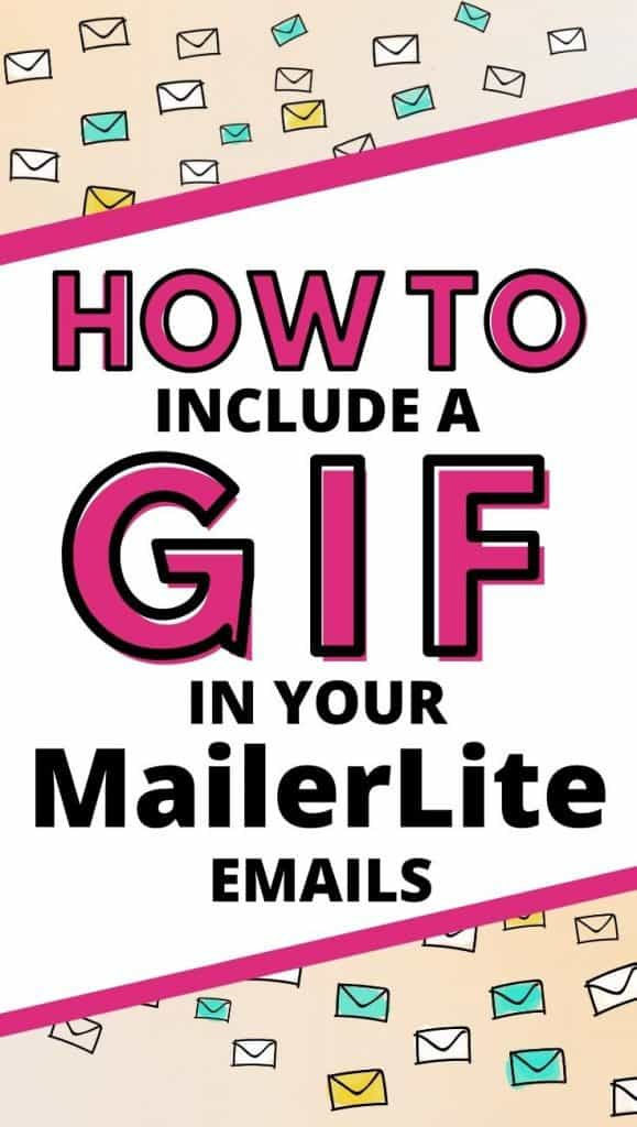 How to Include a GIF in Your MailerLite Emails