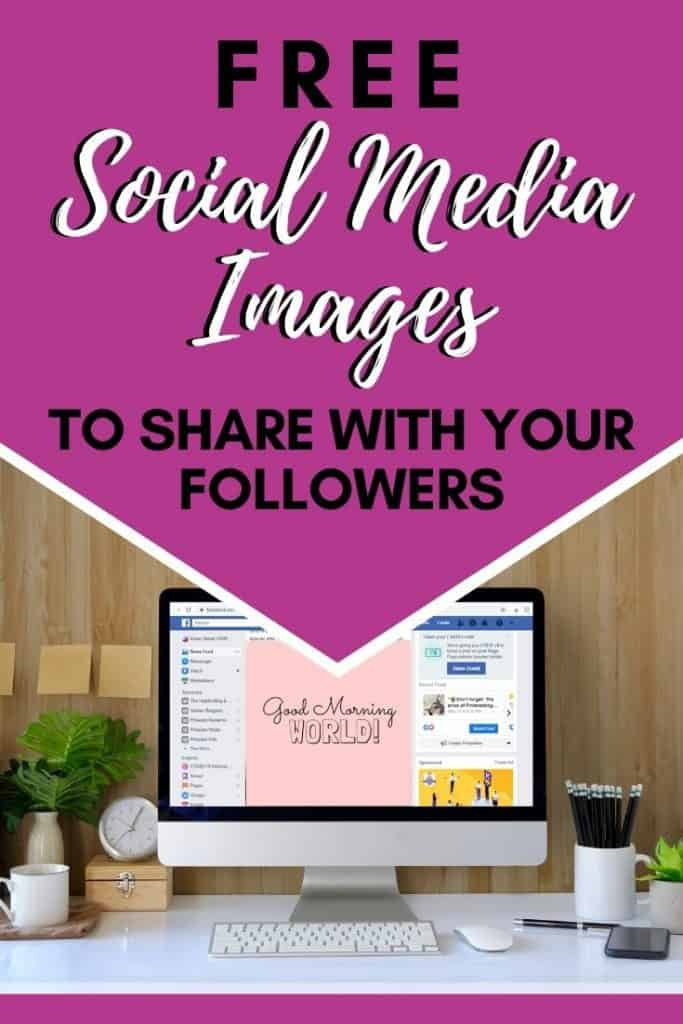 Free Social Media Images to share with your followers