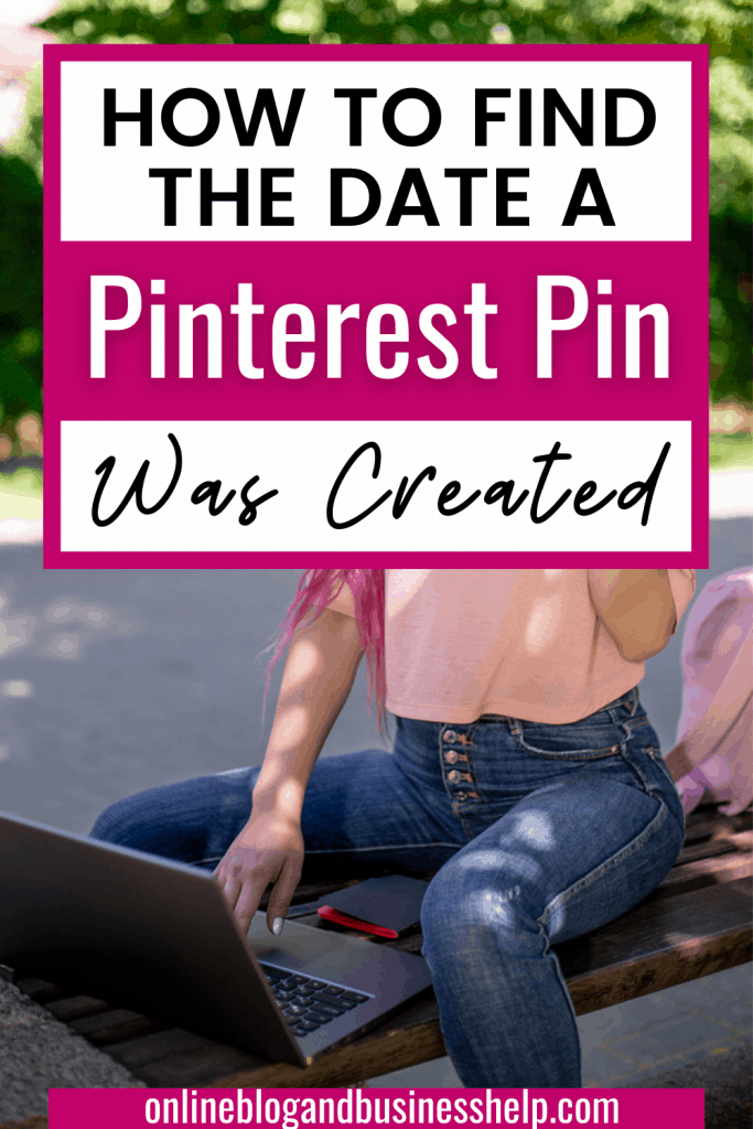 How to find the date a Pinterest Pin was Created